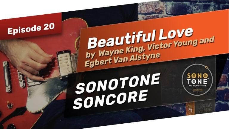 Beautiful Love by Wayne King, Victor Young and Egbert Van Alstyne